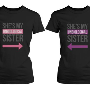 Unbiological Sister T-Shirts