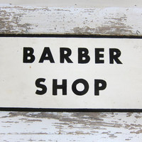 20% OFF SALE vintage Barber Sign // Old Painted Wood sign in black and white / 2 sided