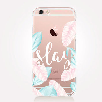 Transparent Slay iPhone Case - Transparent Case - Clear Case - Transparent iPhone 6 - Gel Case - Soft TPU Case - Samsung S7