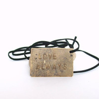 Love always - Personalized hand stamped necklace pendant - gift for him