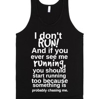 I don't run!-Unisex Black Tank