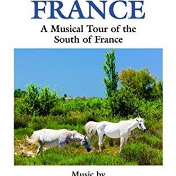 Musical Journey: France / Musical Tour of South of