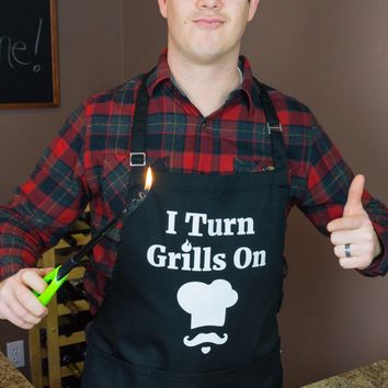 I Turn Grills On Apron