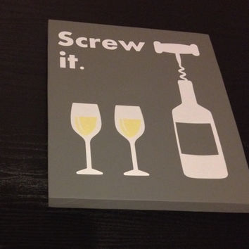 Screw It Wood Wine Sign Neutral Grey