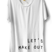 Let's Make Out Tee