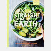 Straight From The Earth: 100 Irresistible Vegan Recipes For Everyone By Myra Goodman & Marea Goodman - Urban Outfitters