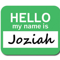 Joziah Hello My Name Is Mouse Pad