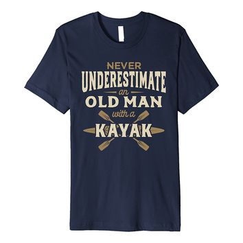 Mens Never Underestimate An Old Man With A Kayak T-shirt For Man