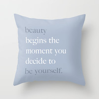 Beauty, be yourself Throw Pillow by Deadly Designer