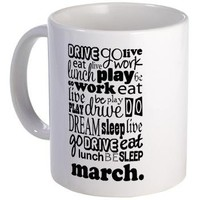 Marching Band Life Mug> Marching Band Life T-shirts and Gifts> www.cafepress.com/milestonesmusic - Music Tshirts