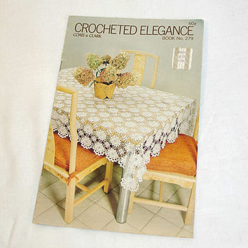 Crocheted Elegance No 279 Coats and Clarks Pattern Book Tablecloths Bedspreads