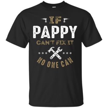Pappy Can Fix It T-Shirt