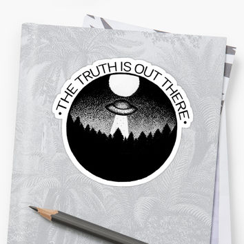'The Truth Is Out There' Sticker by Bethany Dixon