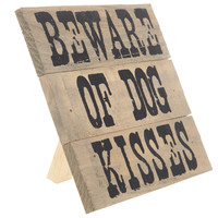 Beware of Dog Kisses Wood Block | Hobby Lobby