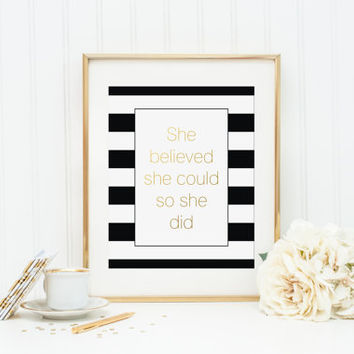 black and white office decor. She Believed Could So Did Gold Foil Print  gold foil print black Best Black And White Striped Decor Products on Wanelo