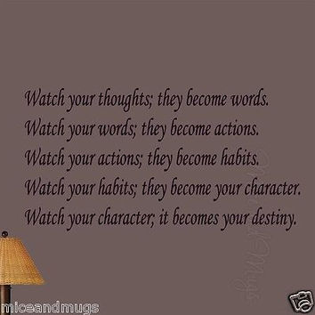 Watch Your Thoughts They Become Your Words Inspirational Quote Wall Art Decal