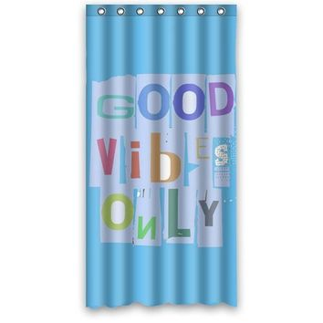 36w*72h inch Creative Funny Saying & Quotes: Good Vibes Only Art Fabric Shower Curtain Hook Attached