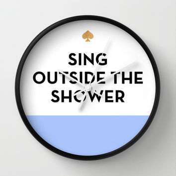 Sing Outside the Shower - Kate Spade Inspired Wall Clock by Rachel Additon