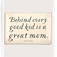 Behind Every Good Kid Is A Great Mom Decoupage Glass Tray