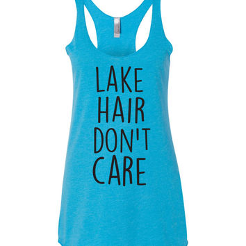 Lake Hair Don't Care Tank Tops
