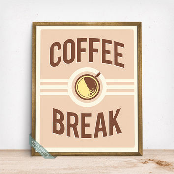 Coffee Break Poster, Typographic Art, Coffee Poster, Wall Art, Kitchen Art, Room Decor, Cafe Decor, Coffee Shop, Mothers Day Gift