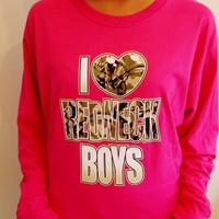 I Love Redneck Boys Long Sleeve Shirt. Country Girl Shirt. from Evangelina's Closet