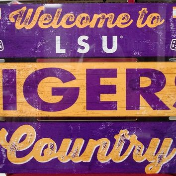 "LSU TIGERS WELCOME TO COUNTRY TIGERS WOOD SIGN 19""X30'' BRAND NEW WINCRAFT"