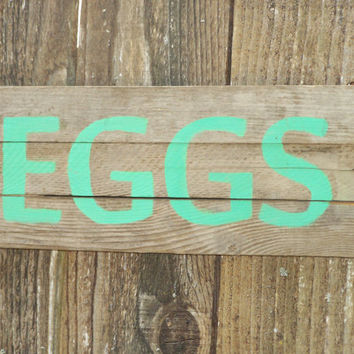 Eggs Simple Rustic Primitive Barn Wood sign
