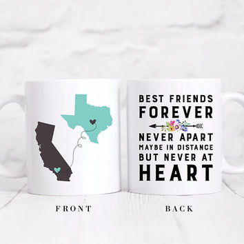 Long Distance State Coffee Mug, Custom States Mug, State To State Mug, Best Friends Forever Never Apart Maybe In Distance But Never At Heart