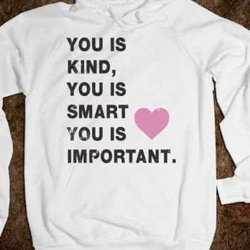 You Is Kind (The Help Hoodie)-Unisex White Hoodie
