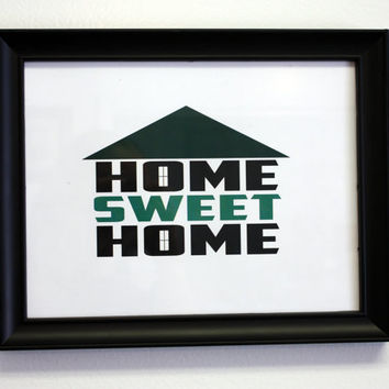 8.5x11 Inspirational Art - Home Sweet Home Print - Ready to Frame