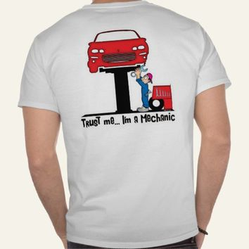 Trust Me I'm a Mechanic Funny Auto Mechanic Shirt from Zazzle.com