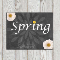 Spring printable sign Spring chalkboard art print White daisy flower Typography Easter Decor Home decor poster Easter card INSTANT DOWNLOAD