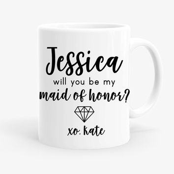 Maid of Honor Proposal Mug | Will You Be My Maid of Honor Gift | Best Friend Gift