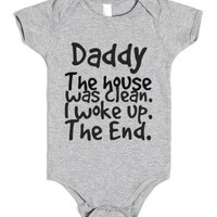 The house was clean-Unisex Heather Grey Baby Onesuit 00