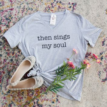 Then Sings My Soul Relaxed Ladies Vneck