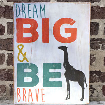 Dream Big, Be Brave, Wall Decor, Kids Room, Distressed Wall Decor