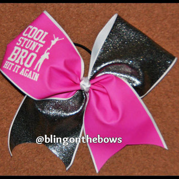 Cool stunt bro cheer bow