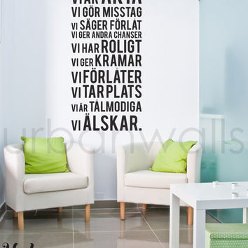 Vinyl Wall Sticker Decal, I det här huset... - Swedish