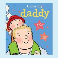 I Love Daddy by Giles Andreae