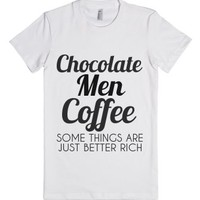 Chocolate Men Coffee Some Things Are Just Better