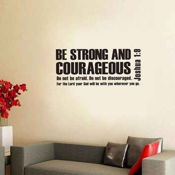 Joshua 1:9 Be Strong And Courageous Bible Verse Scripture Wall Decal