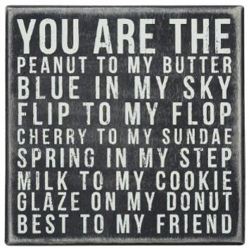 Primitives by Kathy Square Box Sign, 6-Inch, You Are Peanut