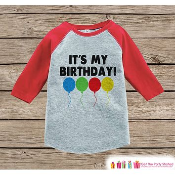 Kids Birthday Shirt - It's My Birthday Shirt or Onepiece - Boy or Girl, Youth, Toddler, Birthday Outfit - Red Baseball Tee - Balloons