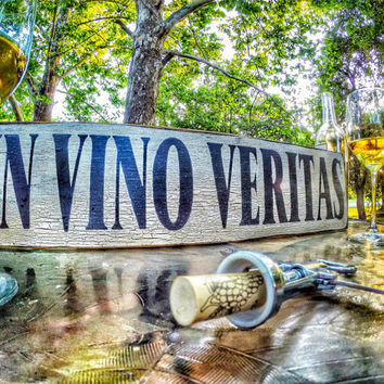 Reclaimed Rustic Solid Wood Sign, in vino veritas, Crackled Wood Signs, Humorous Signs, wine