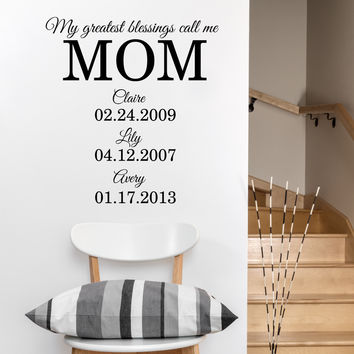 My Greatest Blessings Call Me Mom Custom Wall Quote Wall Words Vinyl Wall Decals Sticker