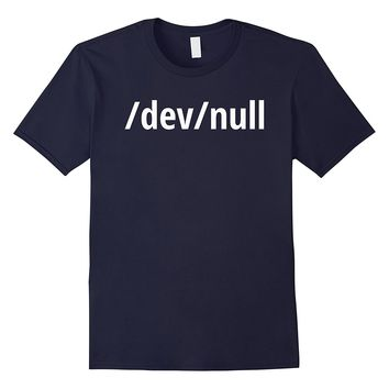/dev/null - Funny Computer Geek T-Shirt - White Text Design