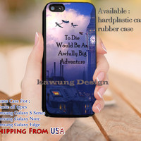 Big Adventure Peter Pan Quotes iPhone 6s 6 6s+ 5c 5s Cases Samsung Galaxy s5 s6 Edge+ NOTE 5 4 3 #cartoon #animated #disney #peterpan dl13