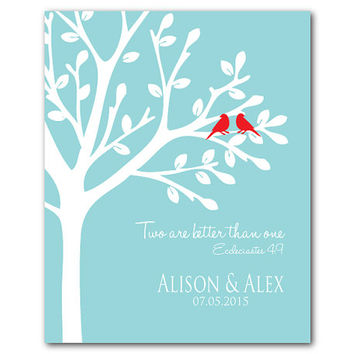 Two are better than one - Eccleciates 4: 9 - Inspirational quote - Typography Personalized Wedding Gift - Anniversary Gift - Birds on a tree