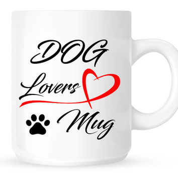Dog Lovers Coffee Mug - Great gift for dog owners.